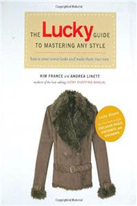ePub The Lucky Guide to Mastering Any Style: How to Wear Iconic Looks and Make Them Your Own download