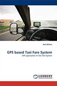 ePub GPS based Taxi Fare System: GPS application in Taxi fare System download