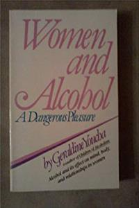 ePub Women and Alcohol: A Dangerous Pleasure download