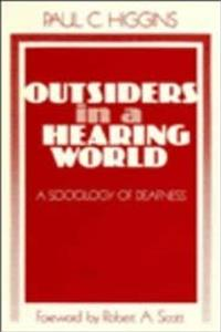 ePub Outsiders in a Hearing World: A Sociology of Deafness download