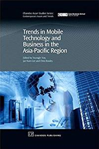 ePub Trends in Mobile Technology and Business in the Asia-Pacific Region (Chandos Asian Studies Series) download