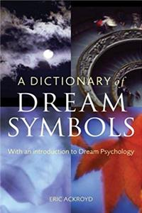 ePub A Dictionary of Dream Symbols: With an Introduction to Dream Psychology download