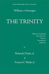 ePub The Trinity, or the First Principle: De Trinitate, Seu De Primo Principio (Mediaeval Philosophical Texts in Translation) download