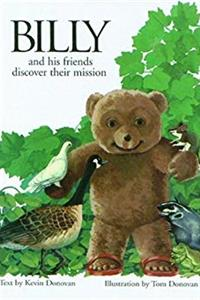 ePub Billy and His Friends Discover Their Mission (Billy the Bear) download