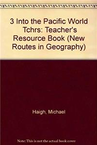ePub 3 Into the Pacific World  Tchrs (New Routes in Geography) download
