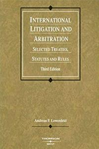 ePub International Litigation and Arbitration: Selected Treaties, Statutes and Rules (Coursebook) download