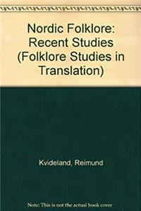 ePub Nordic Folklore: Recent Studies (Folklore Studies in Translation) download