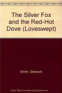 ePub The Silver Fox and the Red Hot Dove (Loveswept, No 450) download