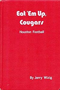ePub Eat 'Em Up, Cougars: Houston Football download