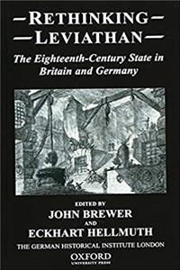 ePub Rethinking Leviathan: The Eighteenth-Century State in Britain and Germany (Studies of the German Historical Institute, London) download