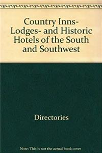 ePub Country inns, lodges, and historic hotels of the South and Southwest (The Compleat traveler's companion) download