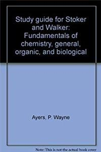ePub Study guide for Stoker and Walker: Fundamentals of chemistry, general, organic, and biological download