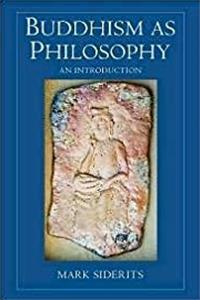 ePub Buddhism As Philosophy: An Introduction (Ashgate World Philosophies Series) download