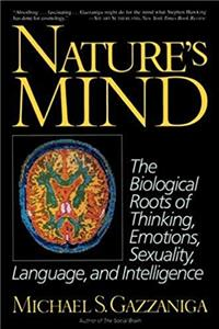 ePub Nature's Mind: Biological Roots Of Thinking, Emotions, Sexuality, Language, And Intelligence download
