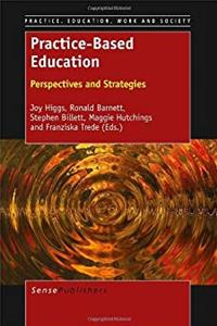 ePub Practice-Based Education: Perspectives and Strategies (Practice, Education, Work and Society) download