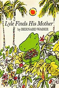 ePub Lyle Finds His Mother download