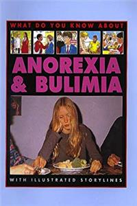 ePub Anorexia And Bulimia (What Do You Know About) download