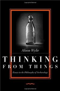 ePub Thinking from Things: Essays in the Philosophy of Archaeology download