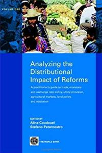 ePub Analyzing the Distributional Impact of Reforms: A Practitioner's Guide to Trade, Monetary and Exchange Rate Policy, Utility Provision, Agricultural Markets, Land Policy, and Education download