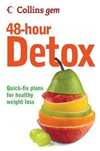 ePub Collins Gem 48-Hour Detox: Quick-Fix Plans for Healthy Weight Loss download