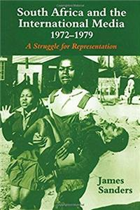ePub South Africa and the International Media, 1972-1979: A Struggle for Representation download