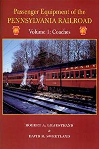 ePub Passenger Equipment of the Pennsylvania Railroad Volume 1 -- Coaches download