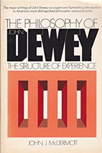 ePub The Structure of Experience (Philosophy of John Dewey, Vol. 1) download