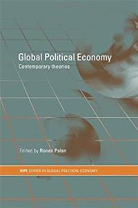 ePub Global Political Economy: Contemporary Theories (Routledge/Ripe Studies in Global Political Economy) download
