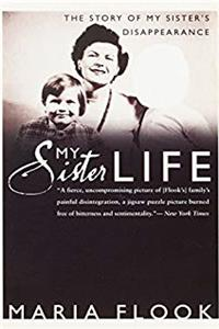 ePub My Sister Life: The Story of My Sister's Disappearance download