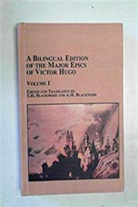 ePub A Bilingual Edition of the Major Epics of Victor Hugo Volume I (Studies in French Literature) (English, French and French Edition) download