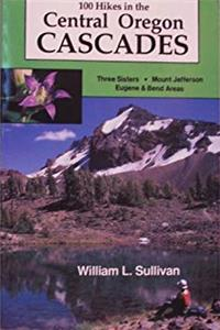 ePub One Hundred Hikes in the Central Oregon Cascades (100 Hikes) download