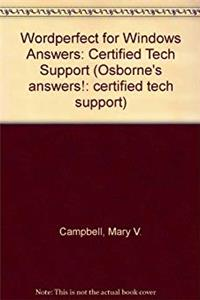 ePub Wordperfect for Windows Answers: Certified Tech Support (Osborne's answers!: certified tech support) download
