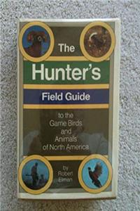 ePub The hunter's field guide to the game birds and animals of North America download