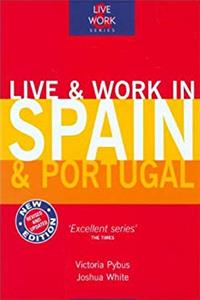 ePub Live  Work in Spain  Portugal, 3rd (Live and Work) download