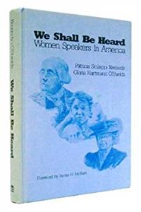 ePub We Shall Be Heard: Women Speakers in America download