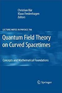ePub Quantum Field Theory on Curved Spacetimes: Concepts and Mathematical Foundations (Lecture Notes in Physics) download