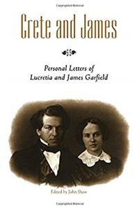 ePub Crete and James: Personal Letters of Lucretia and James Garfield download