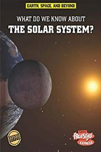 ePub What Do We Know About the Solar System? (Earth, Space,  Beyond) download