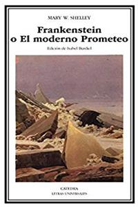 ePub Frankenstein o El Moderno Prometeo (Letras Universales) (Spanish Edition) download