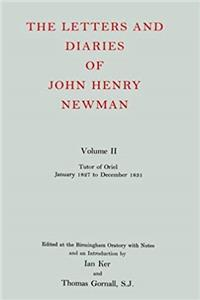 ePub The Letters and Diaries of John Henry Cardinal Newman: Vol. II:  Tutor of Oriel, January 1827 to December 1831 download