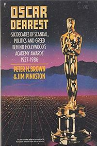 ePub Oscar Dearest: Six Decades of Scandal, Politics and Greed Behind Hollywood's Academy Awards, 1927-1986 download
