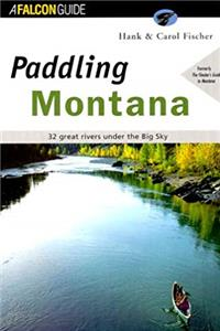 ePub Paddling Montana (Regional Paddling Series) download
