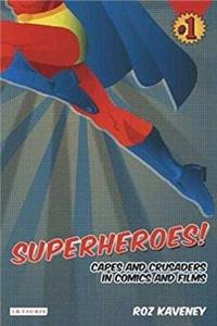 ePub Superheroes!: Capes and Crusaders in Comics and Films download