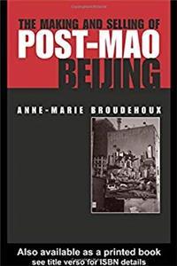ePub The Making and Selling of Post-Mao Beijing (Planning, History and Environment Series) download