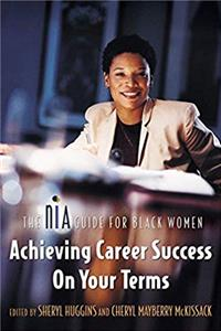 ePub Achieving Career Success on Your Terms: The Nia Guide for Black Women download