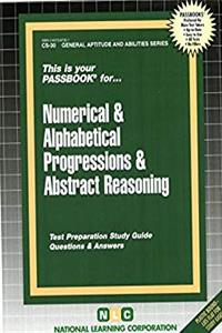 ePub NUMERICAL  ALPHABETICAL PROGRESSIONS  ABSTRACT REASONING (General Aptitude and Abilities Series) (Passbooks) (General Aptitude and Abilities Passbooks) download