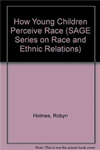 ePub How Young Children Perceive Race (SAGE Series on Race and Ethnic Relations) download