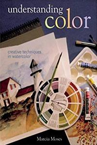 ePub Understanding Color: Creative Techniques in Watercolor download