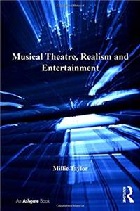 ePub Musical Theatre, Realism and Entertainment (Ashgate Interdisciplinary Studies in Opera) download