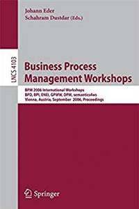 ePub Business Process Management Workshops: BPM 2006 International Workshops, BPD, BPI, ENEI, GPWW, DPM, semantics4ws, Vienna, Austria, September 4-7, 2006, Proceedings (Lecture Notes in Computer Science) download